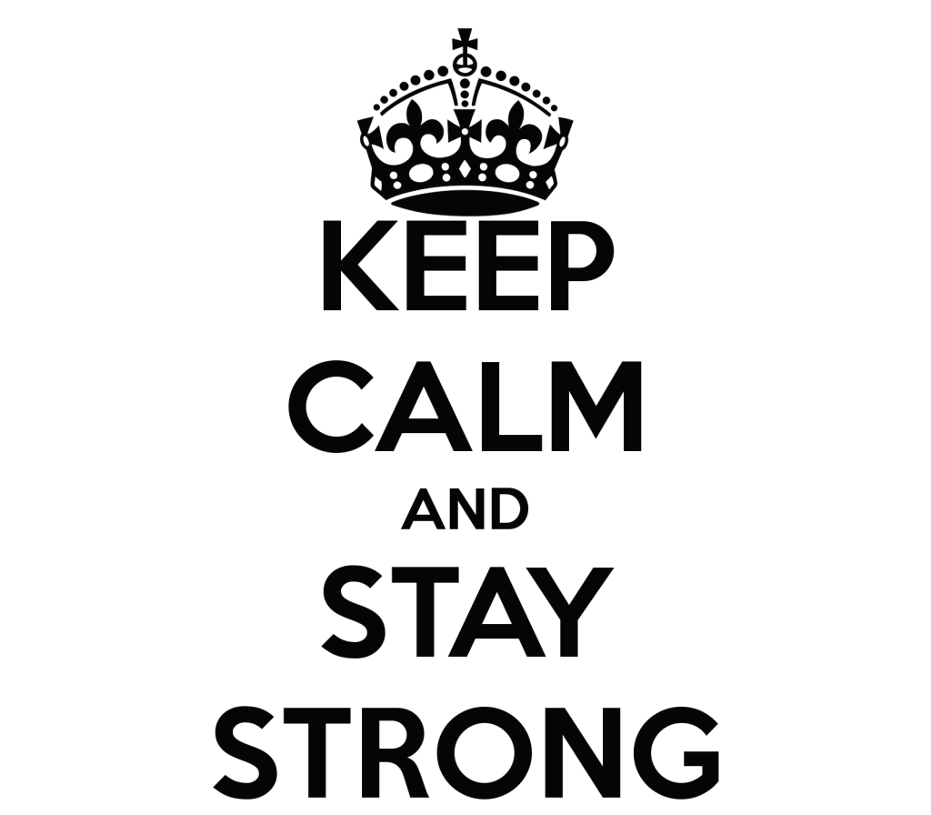 keep-calm-and-stay-strong-325